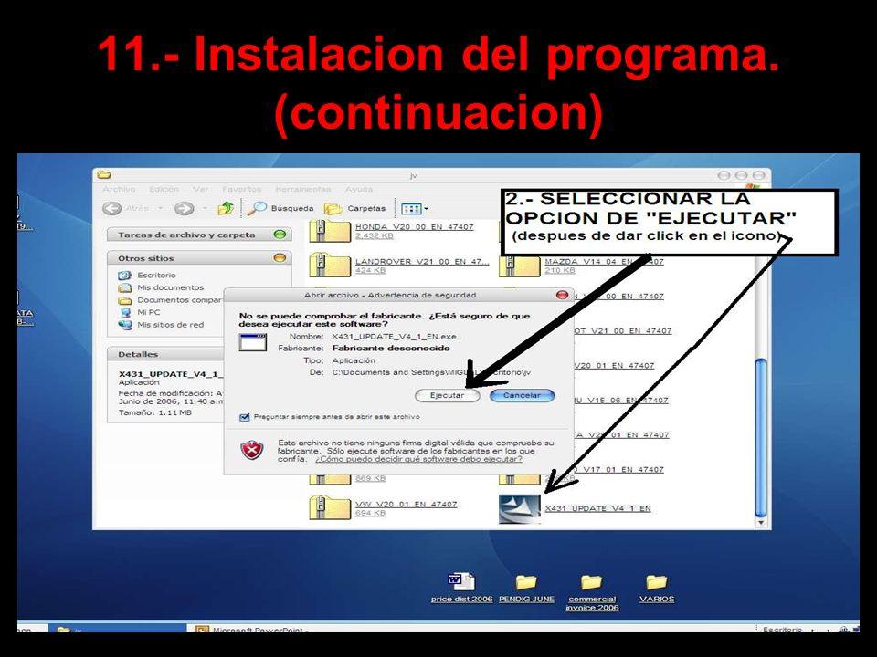 11.- Instalacion del programa. (continuacion)