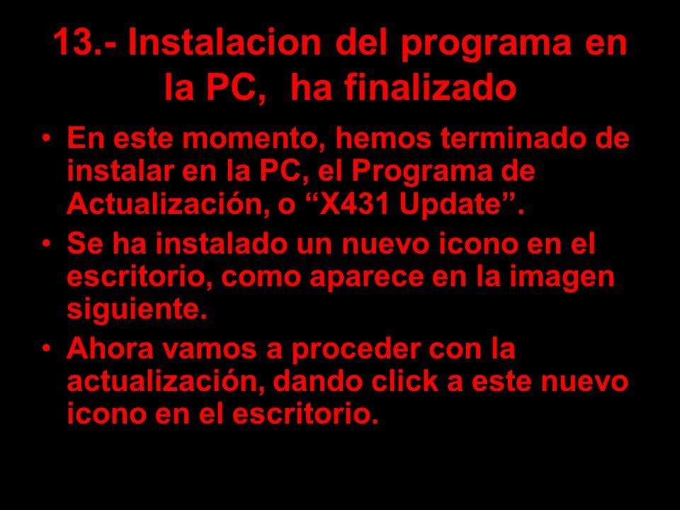 13.- Instalacion del programa en la PC, ha finalizado