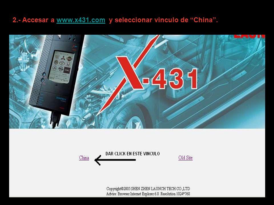 2.- Accesar a www.x431.com y seleccionar vinculo de China .