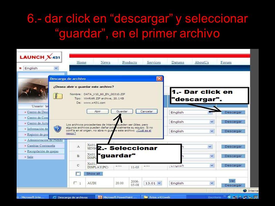 6.- dar click en descargar y seleccionar guardar , en el primer archivo