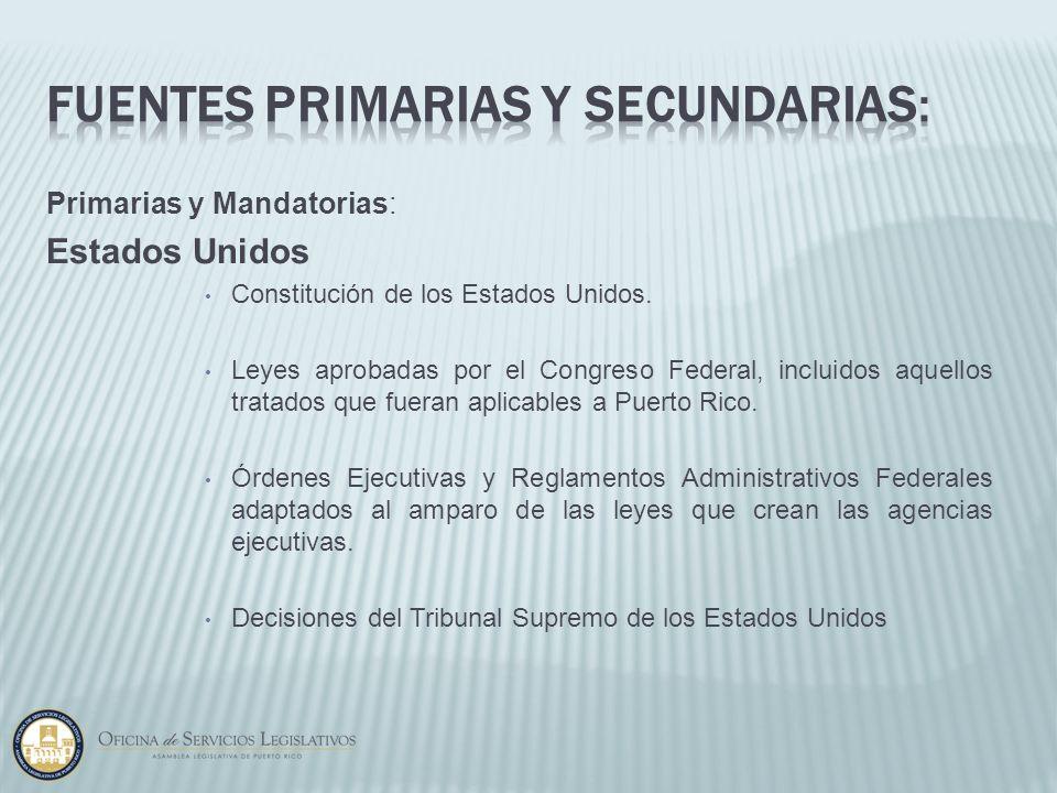 Fuentes Primarias y Secundarias: