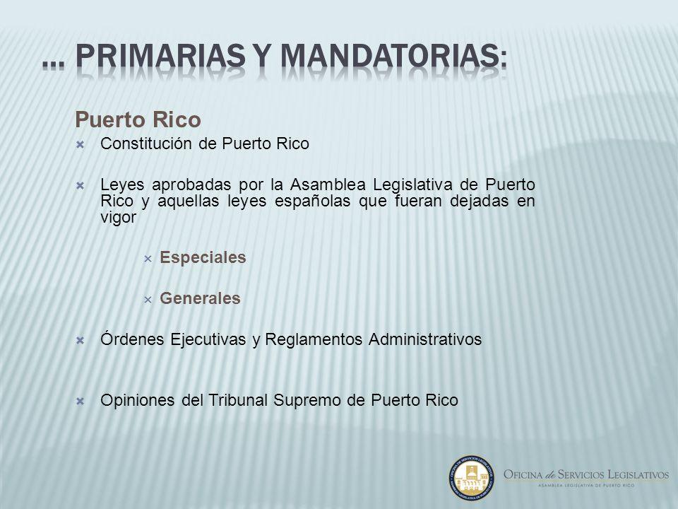 … Primarias y Mandatorias: