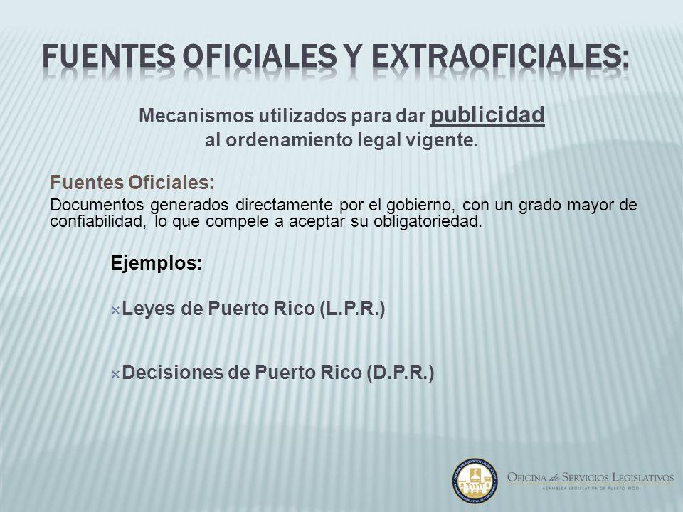 Fuentes Oficiales y extraoficiales:
