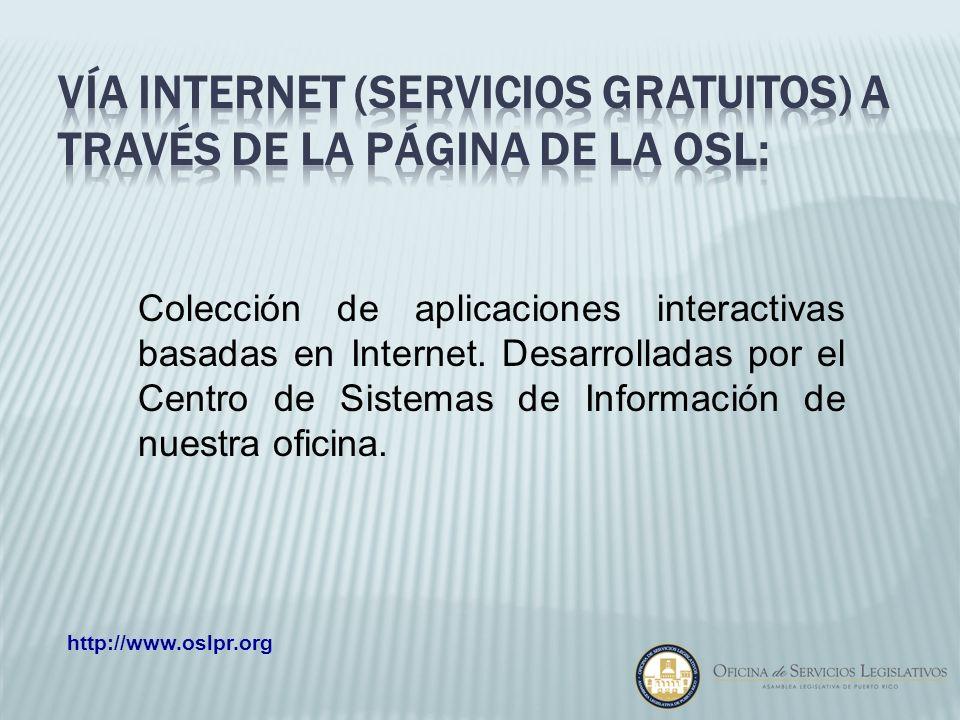 Vía internet (servicios Gratuitos) a través de la página de la osl:
