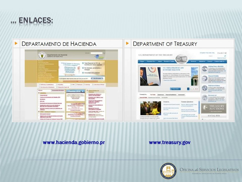 … enlaces: www.hacienda.gobierno.pr www.treasury.gov