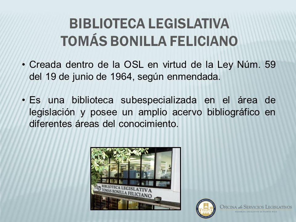 Biblioteca Legislativa Tomás Bonilla Feliciano