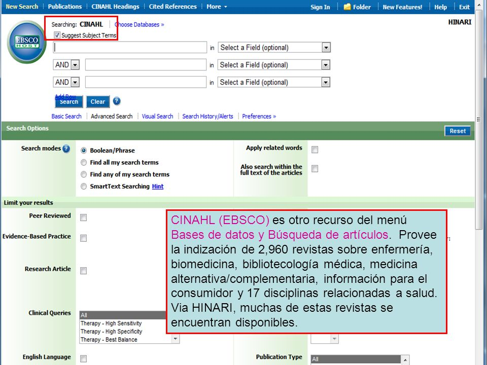 CINAHL (EBSCO) es otro recurso del menú Bases de datos y Búsqueda de artículos.