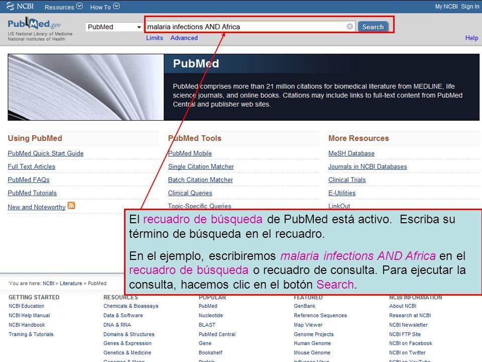 El recuadro de búsqueda de PubMed está activo