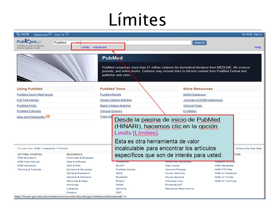 Límites From the initial (HINARI) PubMed page, we will click on the Limits search option.