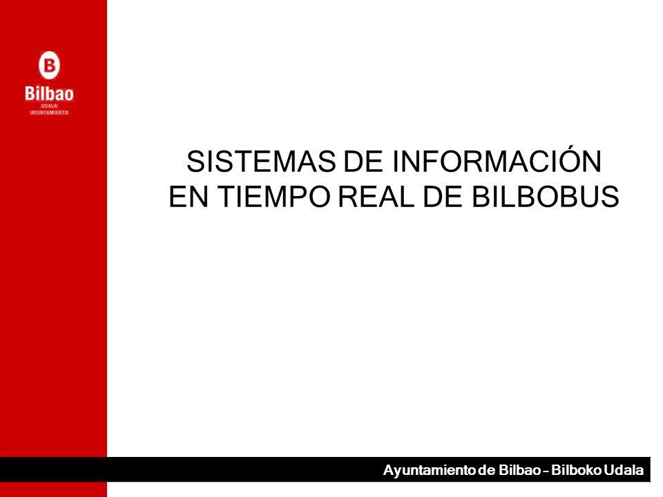 SISTEMAS DE INFORMACIÓN EN TIEMPO REAL DE BILBOBUS