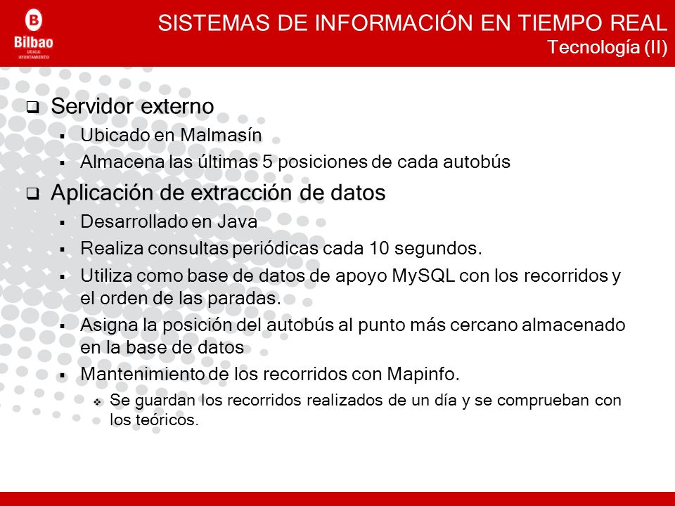 SISTEMAS DE INFORMACIÓN EN TIEMPO REAL Tecnología (II)