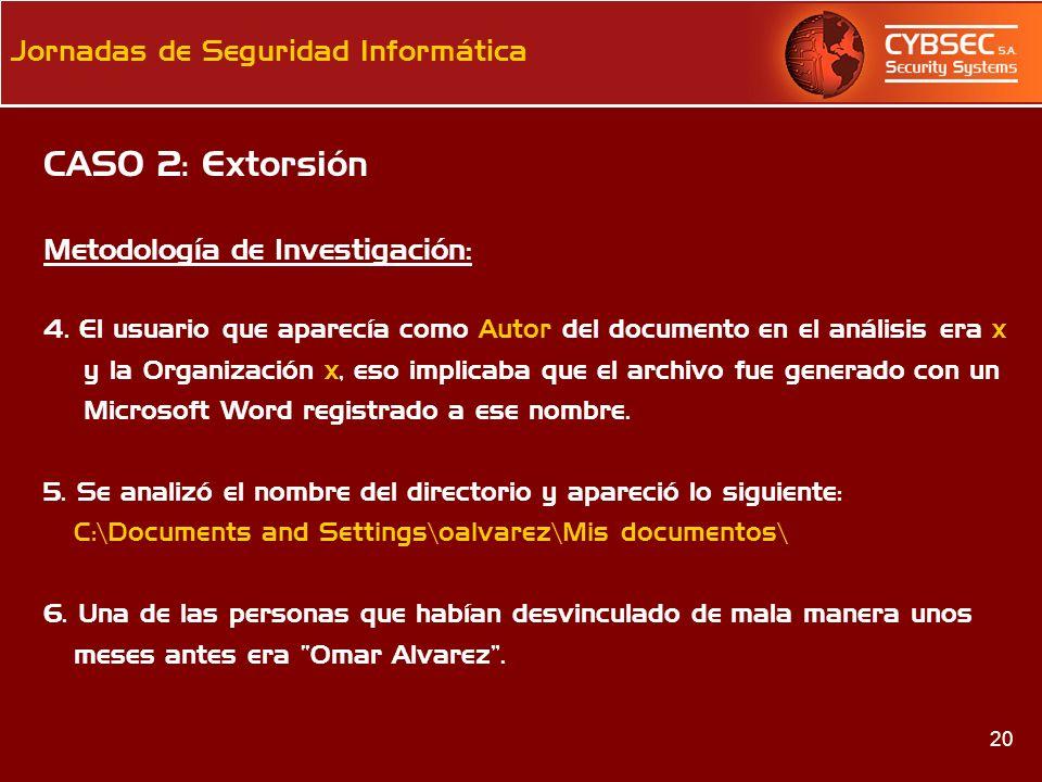 CASO 2: Extorsión Metodología de Investigación: