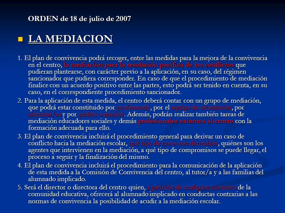 LA MEDIACION ORDEN de 18 de julio de 2007