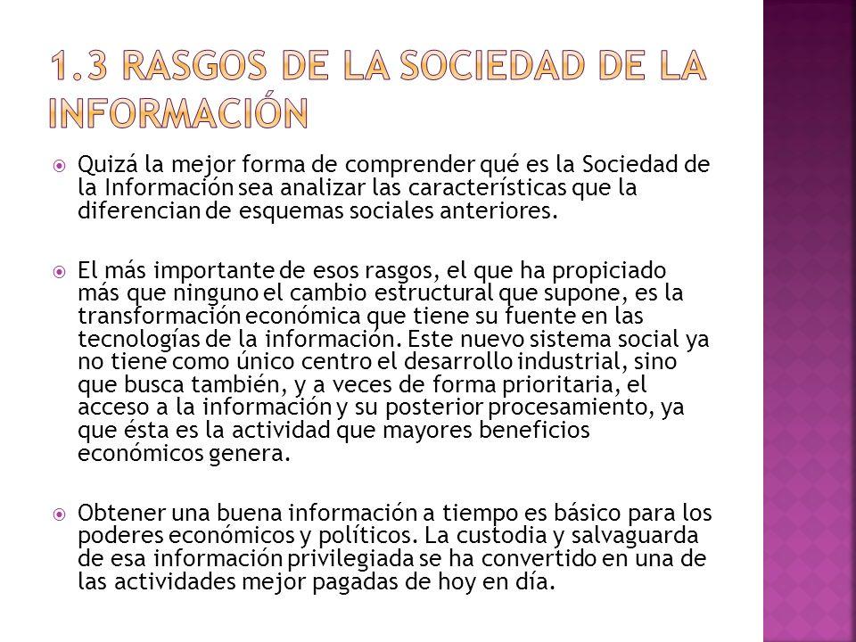 1.3 Rasgos de la Sociedad de la Información
