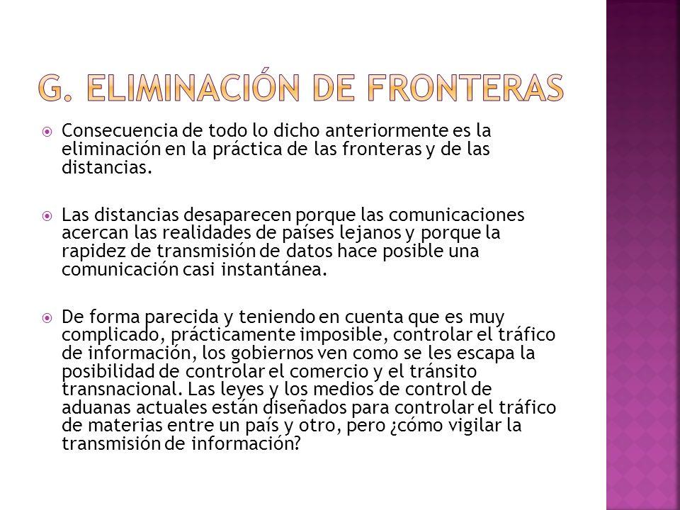 g. Eliminación de fronteras