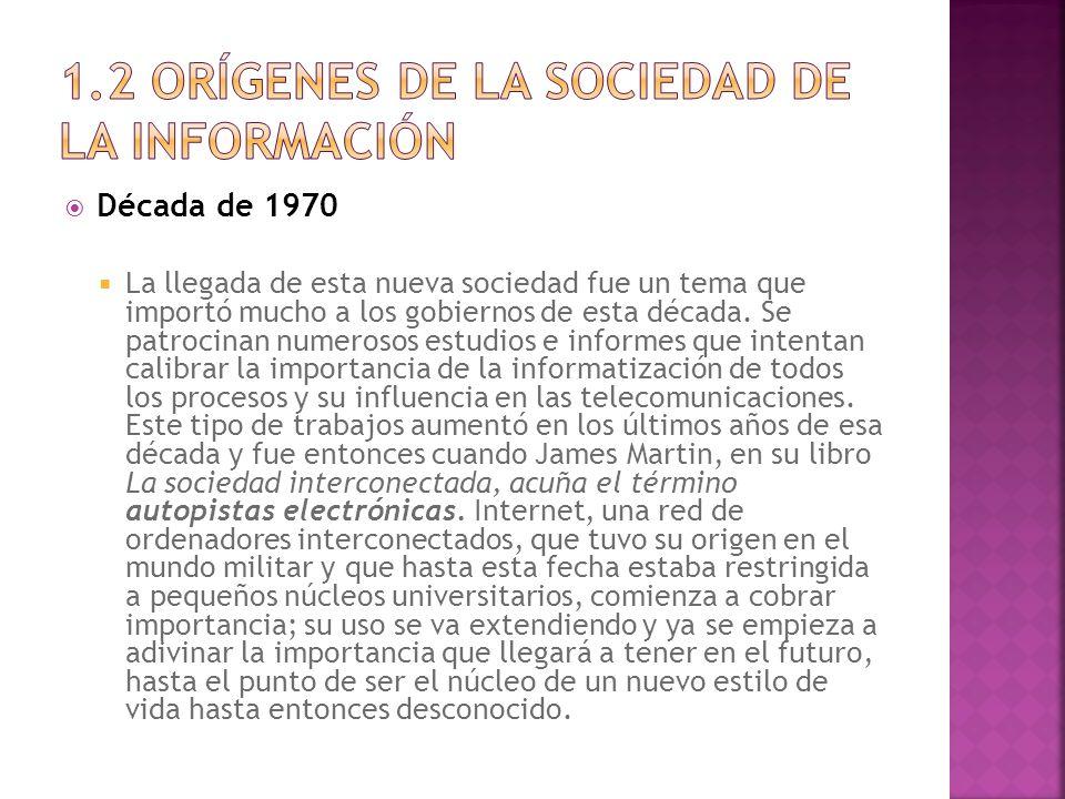 1.2 Orígenes de la sociedad de la información