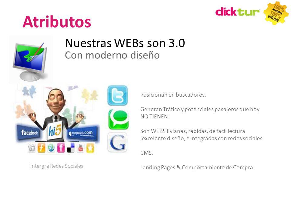 Atributos Nuestras WEBs son 3.0 Con moderno diseño