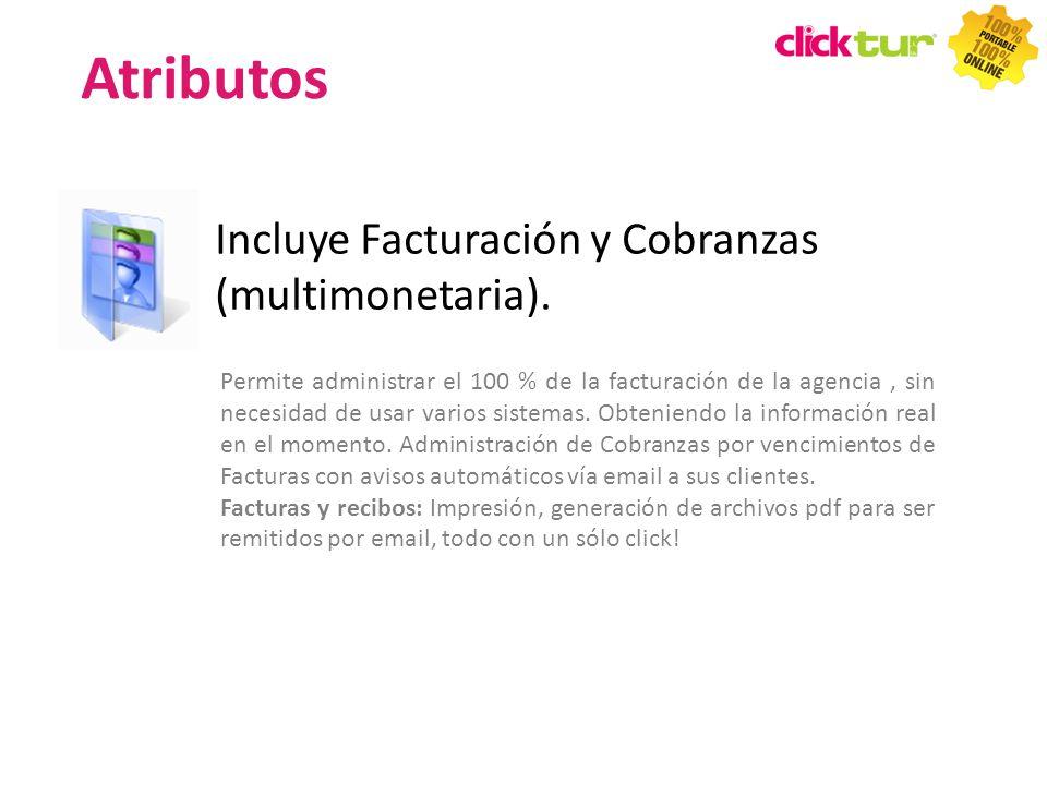Atributos Incluye Facturación y Cobranzas (multimonetaria).