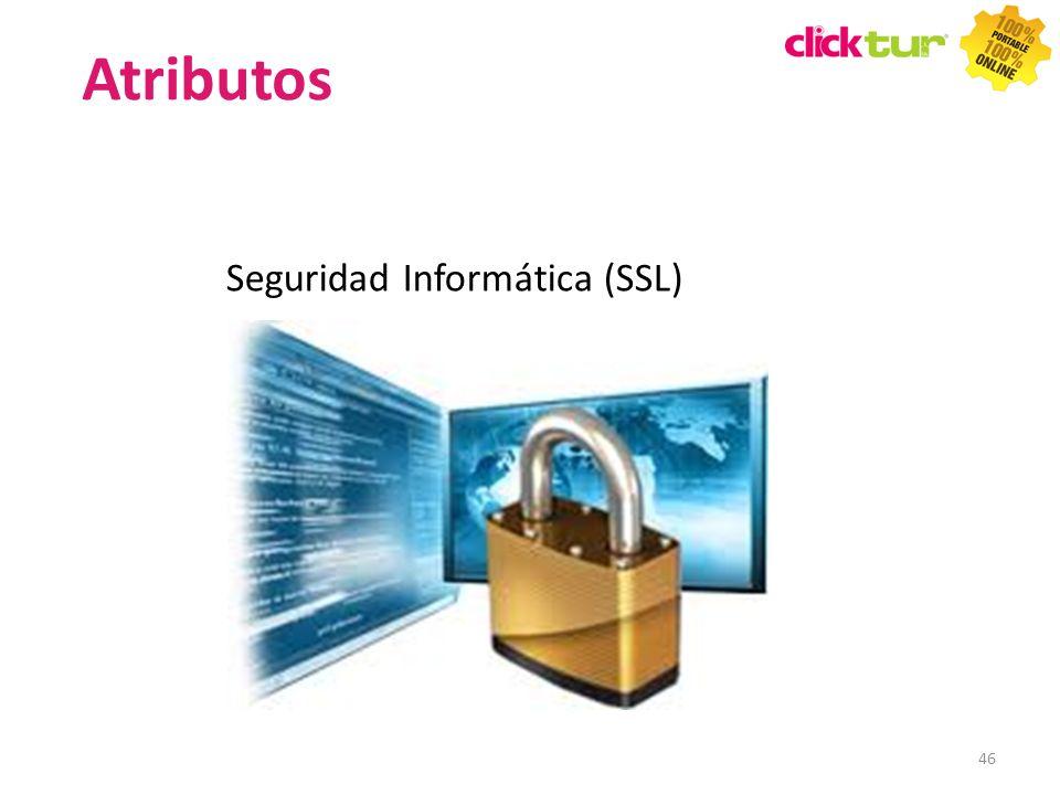 Atributos Seguridad Informática (SSL) 46 46 46