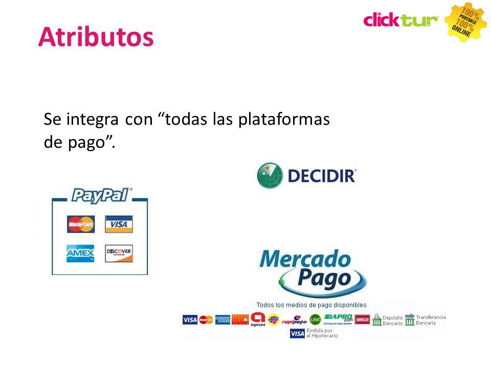 Atributos Se integra con todas las plataformas de pago . 47 47