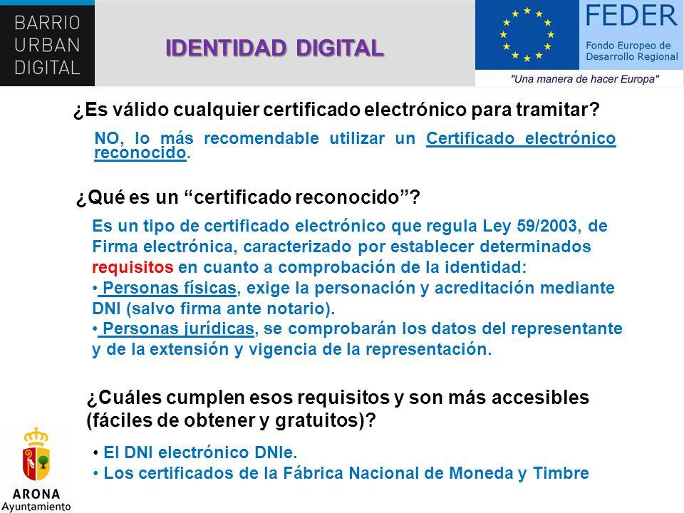IDENTIDAD DIGITAL ¿Es válido cualquier certificado electrónico para tramitar