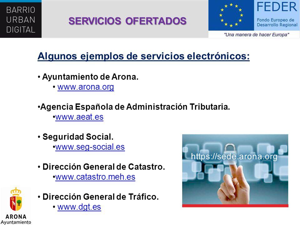 Algunos ejemplos de servicios electrónicos: