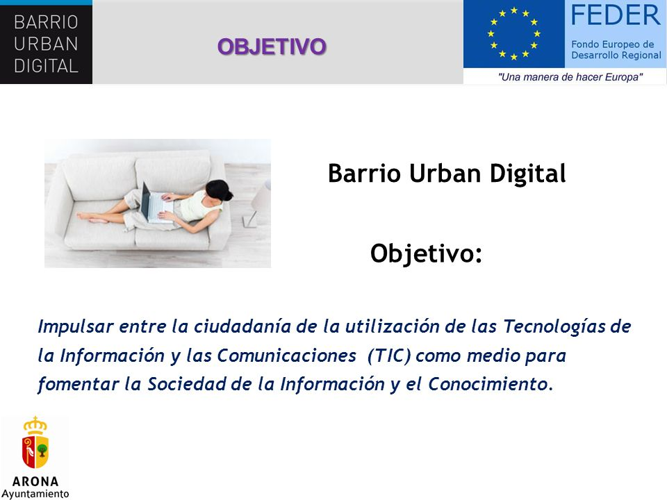 Barrio Urban Digital Objetivo: OBJETIVO