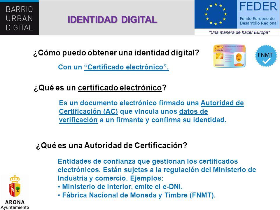 IDENTIDAD DIGITAL ¿Cómo puedo obtener una identidad digital