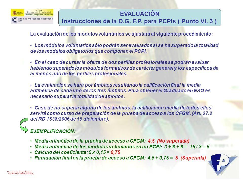 Instrucciones de la D.G. F.P. para PCPIs ( Punto VI. 3 )