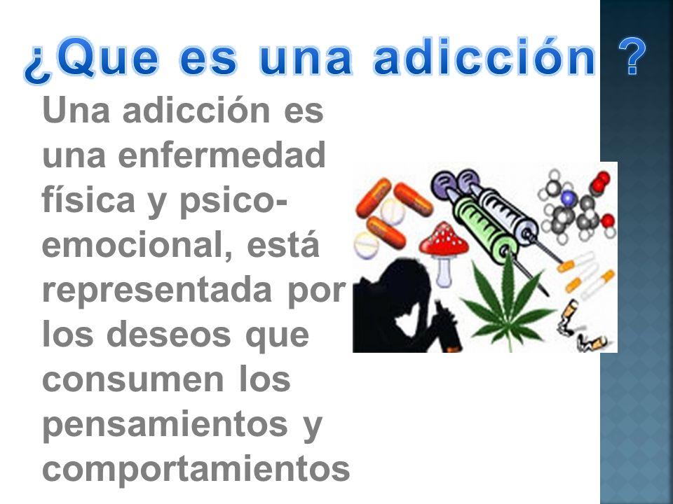 ¿Que es una adicción