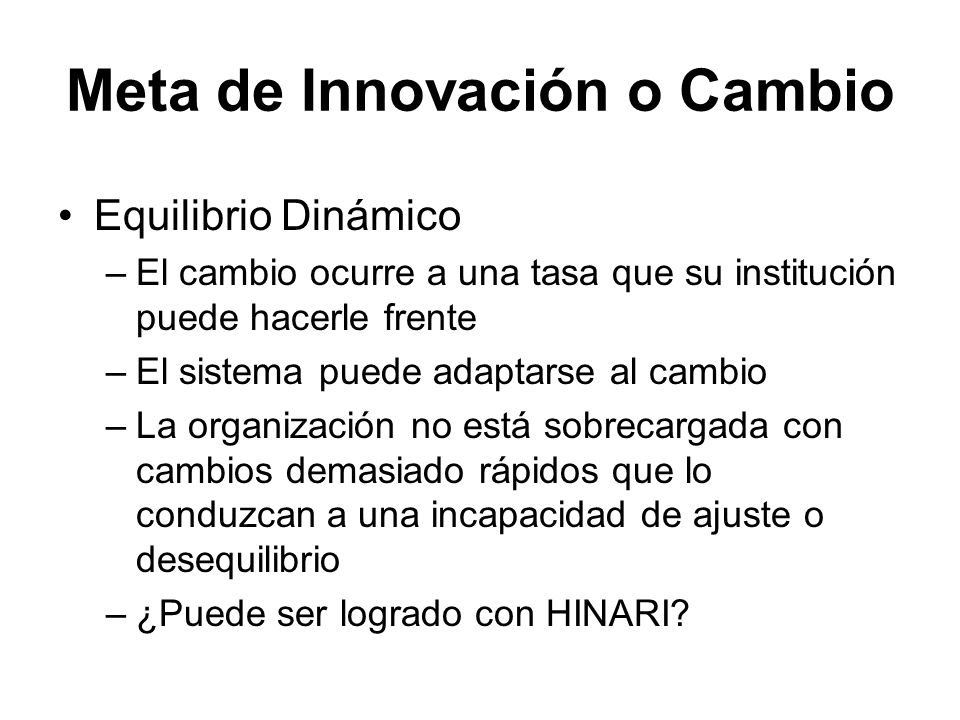 Meta de Innovación o Cambio