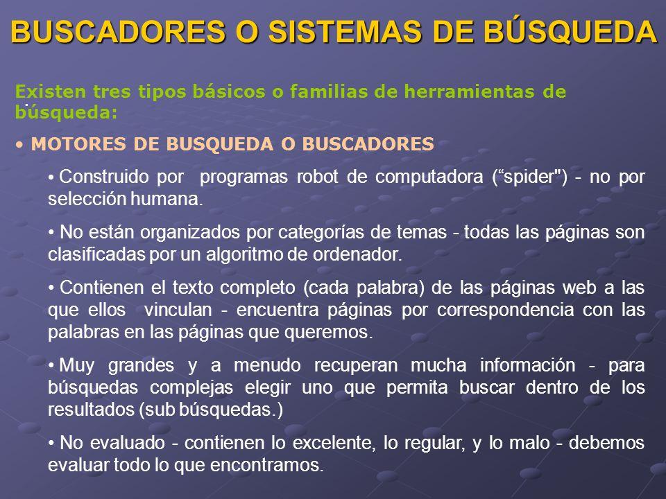 BUSCADORES O SISTEMAS DE BÚSQUEDA