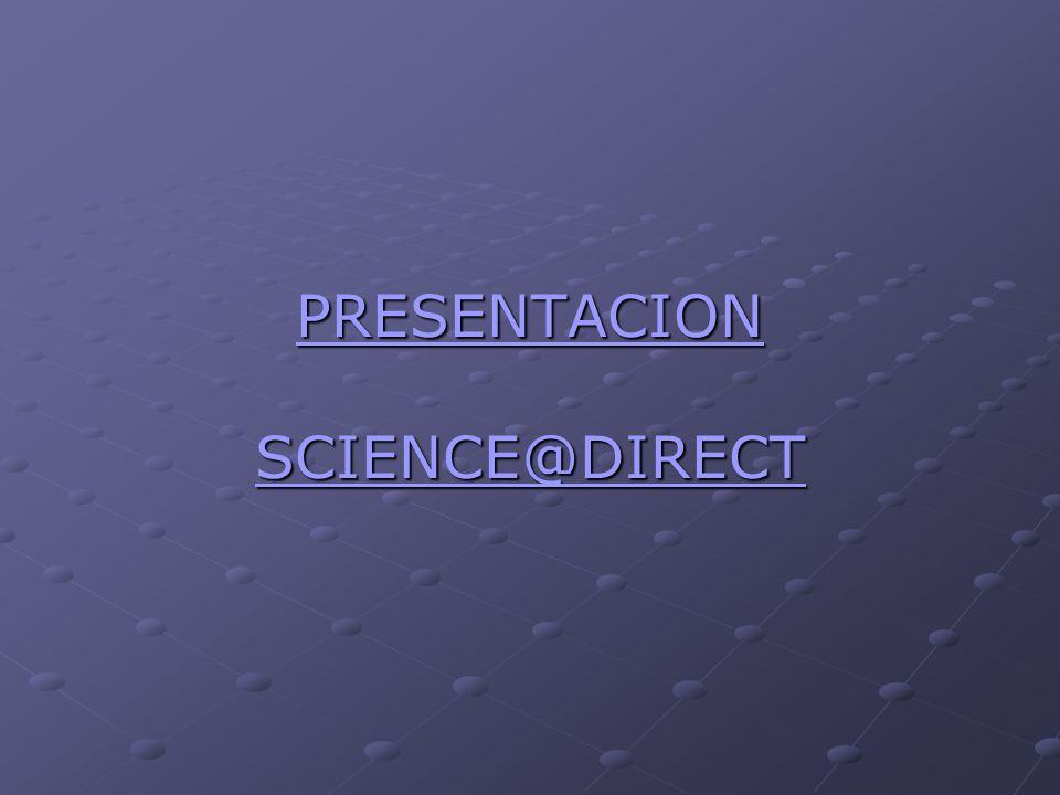 PRESENTACION SCIENCE@DIRECT