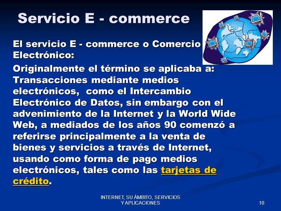 INTERNET, SU ÁMBITO, SERVICIOS Y APLICACIONES
