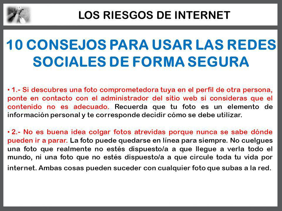 10 CONSEJOS PARA USAR LAS REDES SOCIALES DE FORMA SEGURA