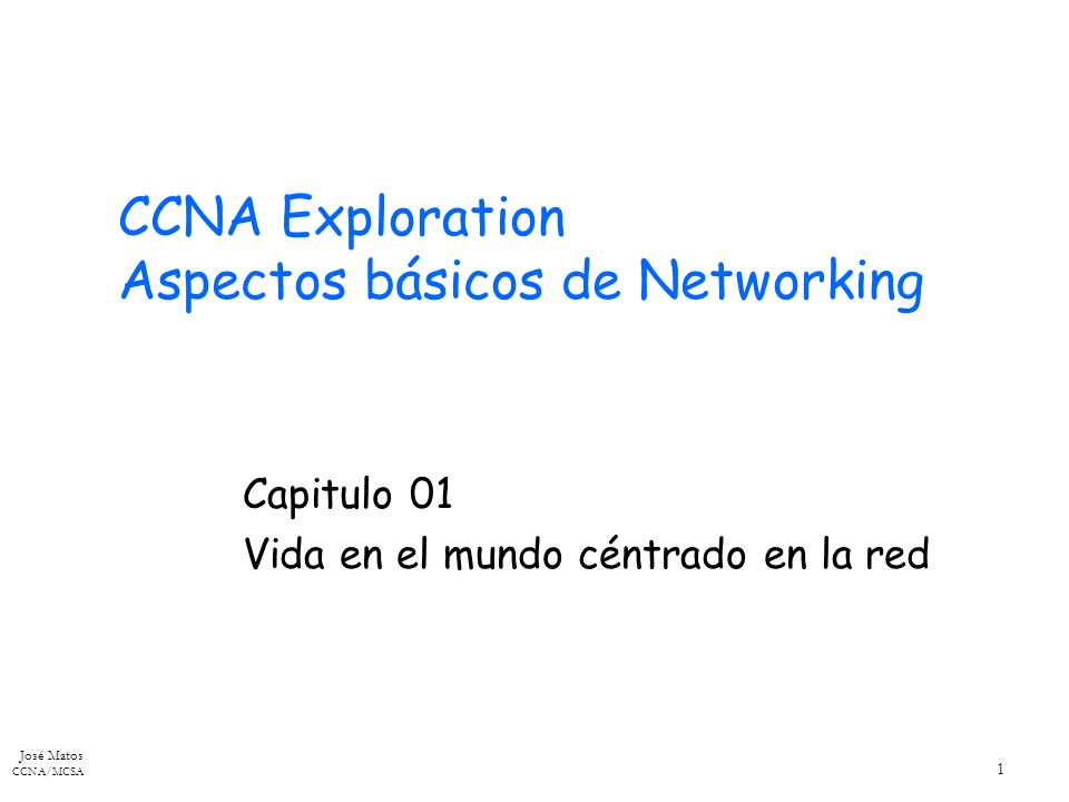 CCNA Exploration Aspectos básicos de Networking