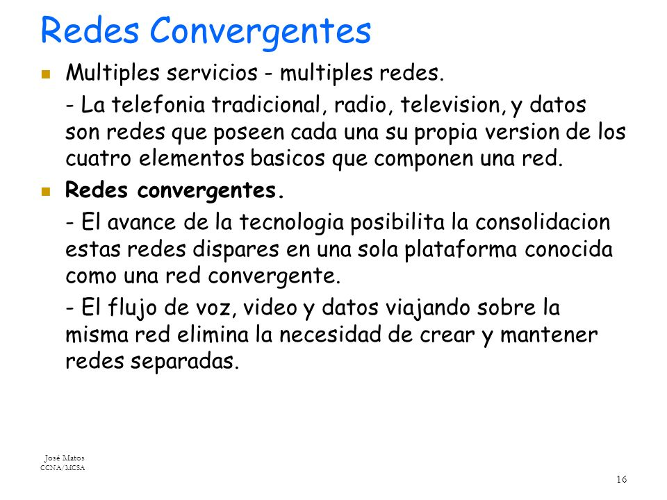 Redes Convergentes Multiples servicios - multiples redes.