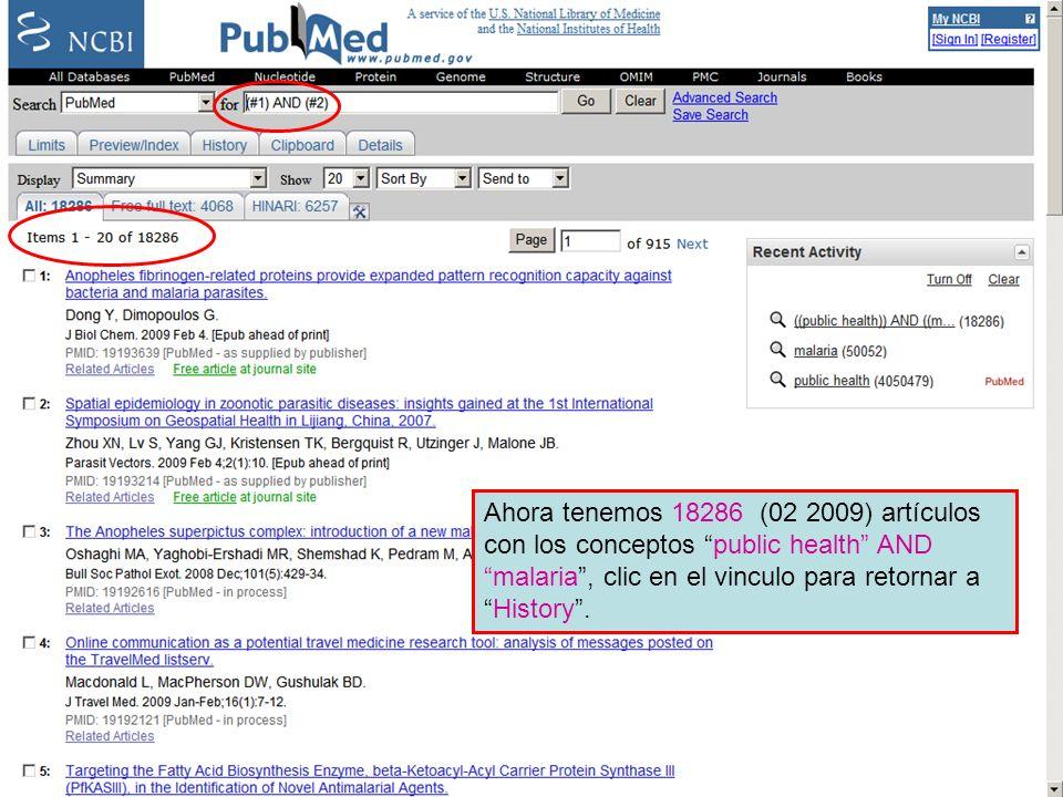History 9 Ahora tenemos 18286 (02 2009) artículos con los conceptos public health AND malaria , clic en el vinculo para retornar a History .
