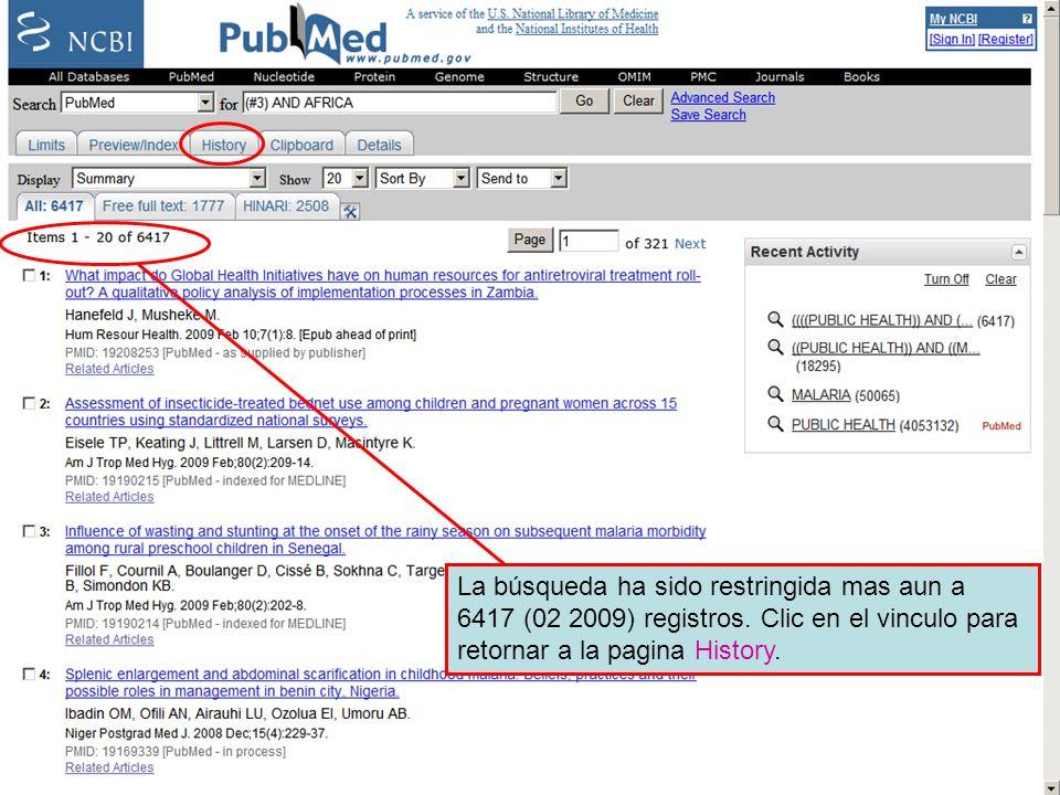 History 12 La búsqueda ha sido restringida mas aun a 6417 registros. Clic en el vinculo para retornar a la pagina History.