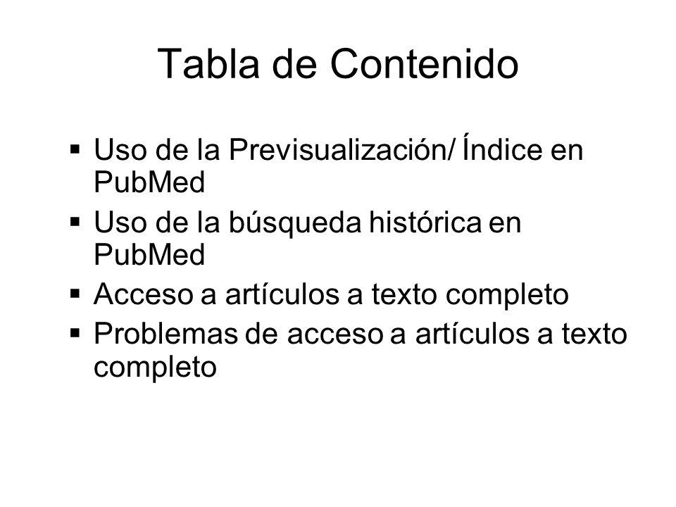 Tabla de Contenido Uso de la Previsualización/ Índice en PubMed