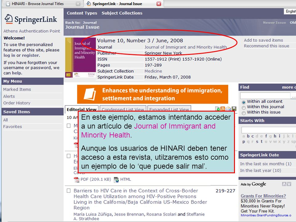En este ejemplo, estamos intentando acceder a un artículo de Journal of Immigrant and Minority Health.