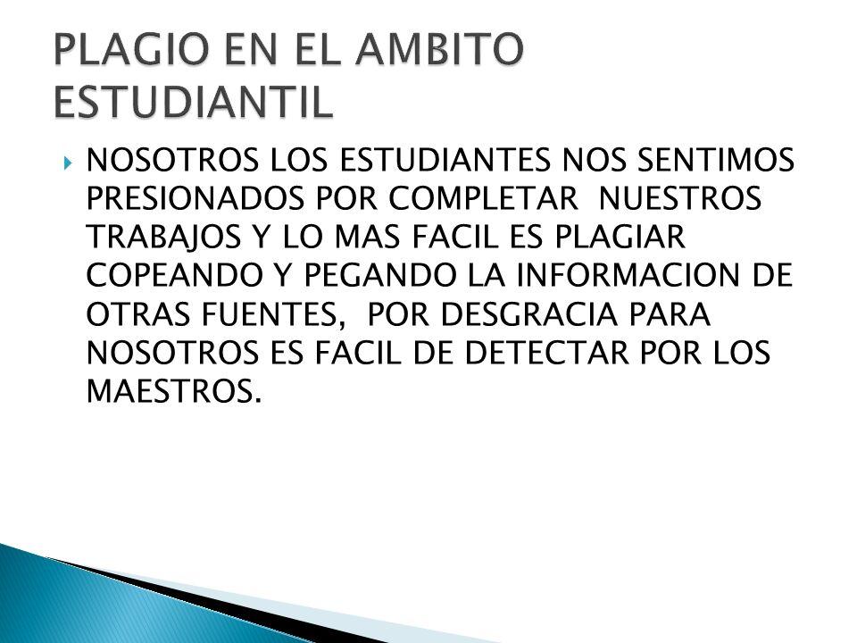 PLAGIO EN EL AMBITO ESTUDIANTIL