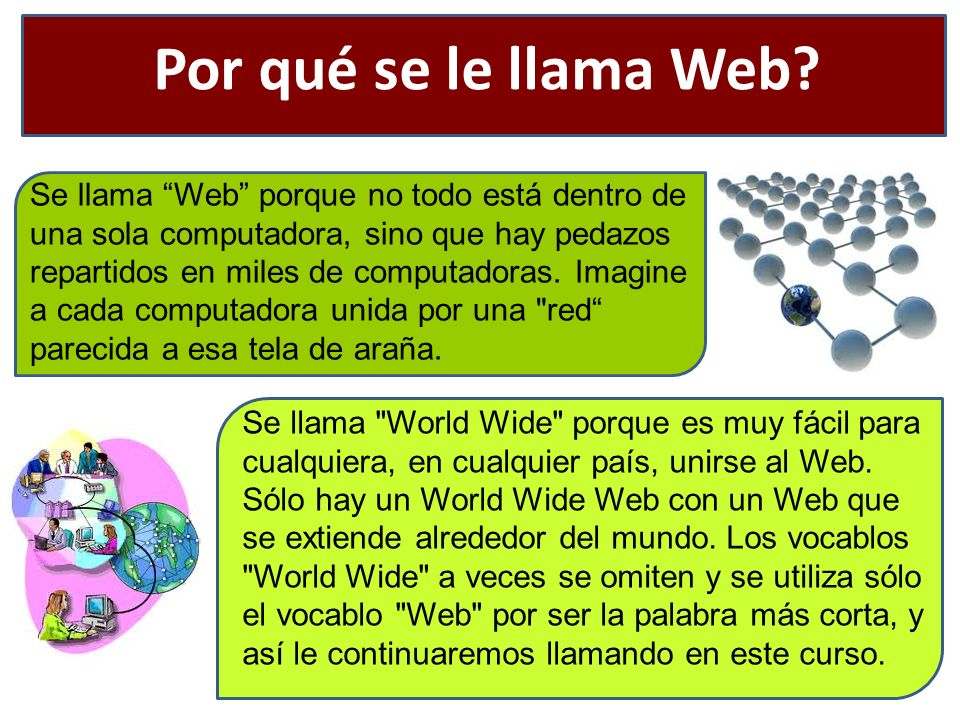 Por qué se le llama Web