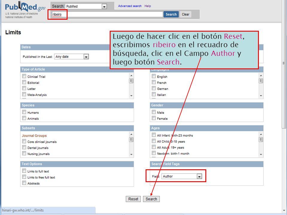 Luego de hacer clic en el botón Reset, escribimos ribeiro en el recuadro de búsqueda, clic en el Campo Author y luego botón Search.