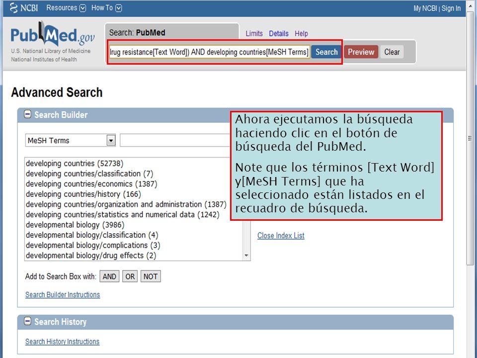 Ahora ejecutamos la búsqueda haciendo clic en el botón de búsqueda del PubMed.