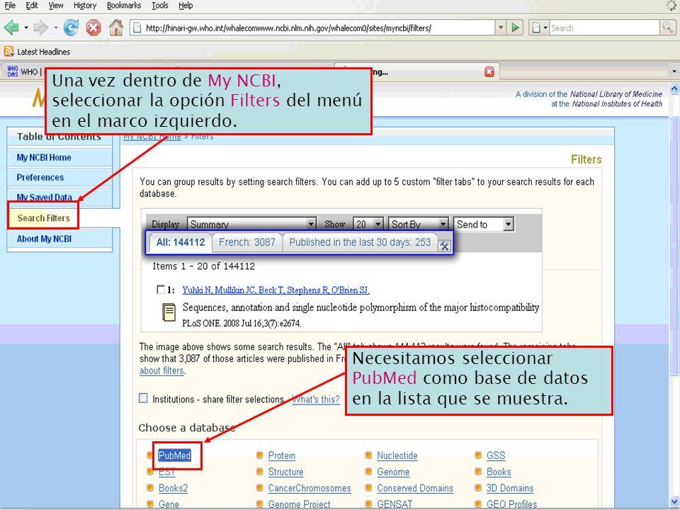 Una vez dentro de My NCBI, seleccionar la opción Filters del menú en el marco izquierdo.