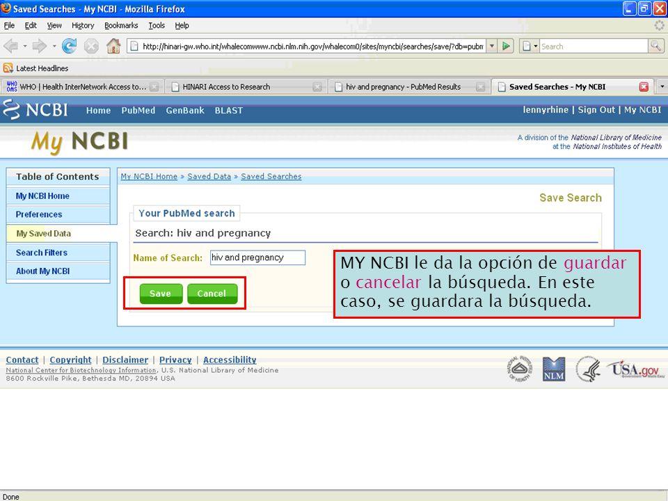 MY NCBI le da la opción de guardar o cancelar la búsqueda