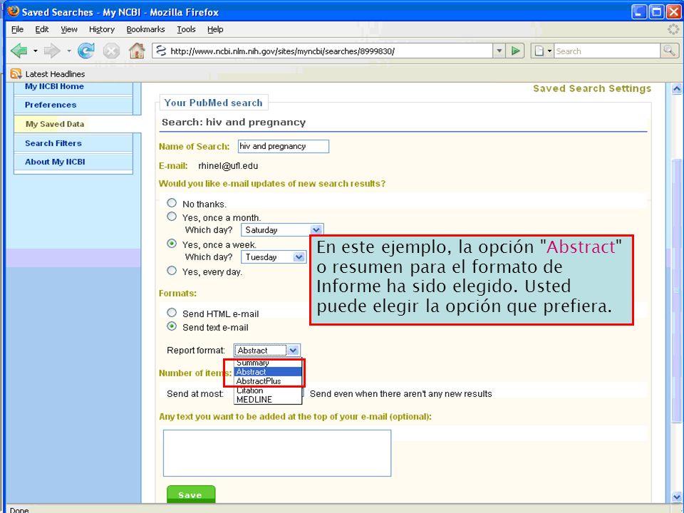 En este ejemplo, la opción Abstract o resumen para el formato de Informe ha sido elegido. Usted puede elegir la opción que prefiera.