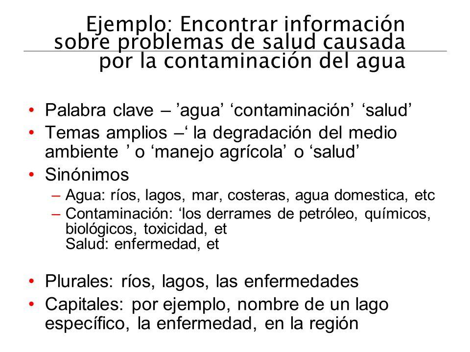 Ejemplo: Encontrar información sobre problemas de salud causada por la contaminación del agua