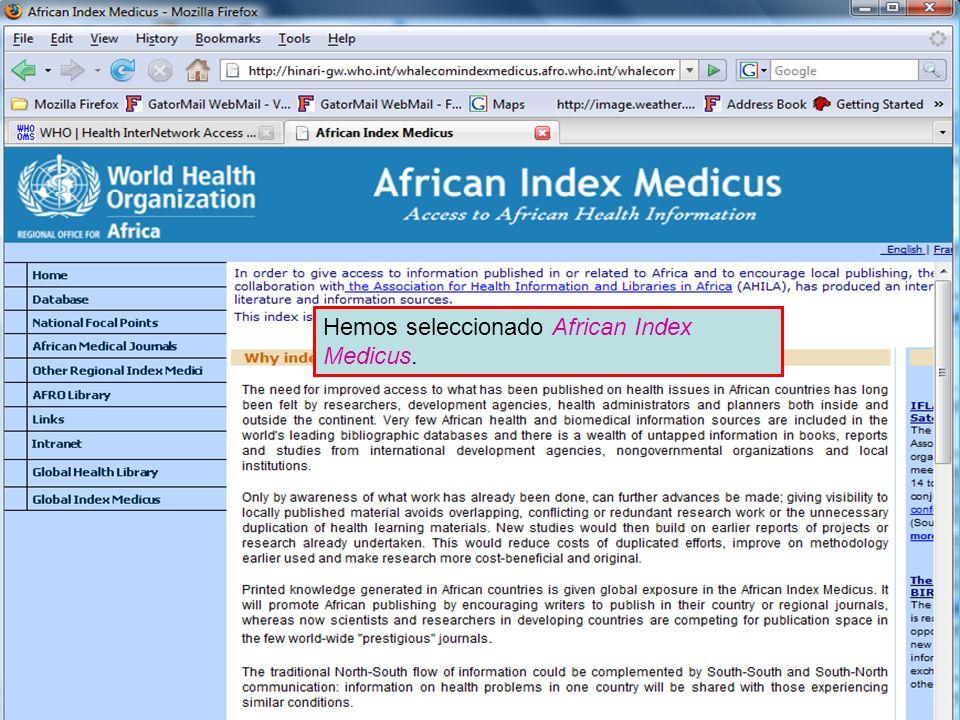 African Index Medicus Hemos seleccionado African Index Medicus.